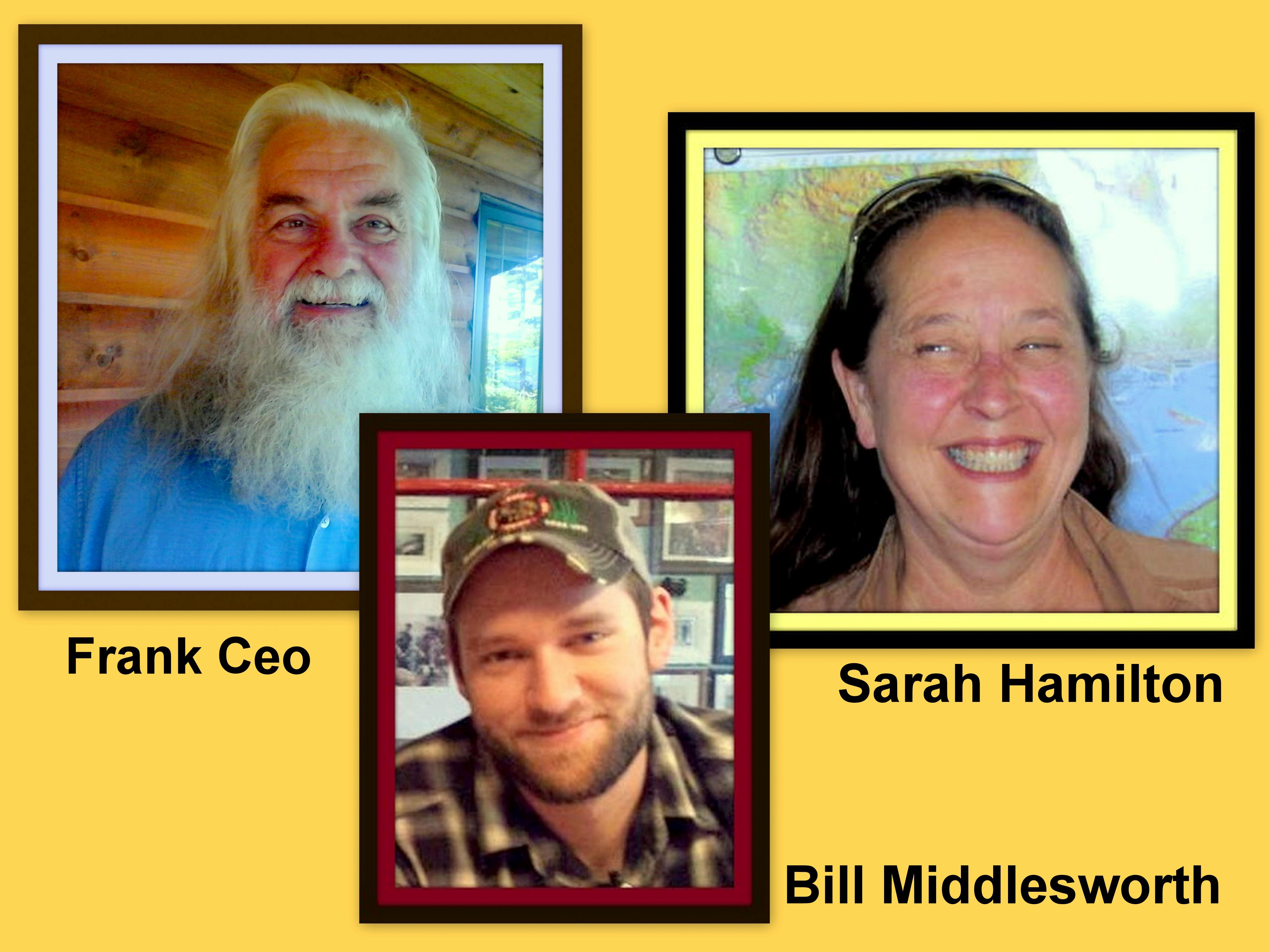 Frank Ceo, Bill Middlesworth, and Sarah Hamilton