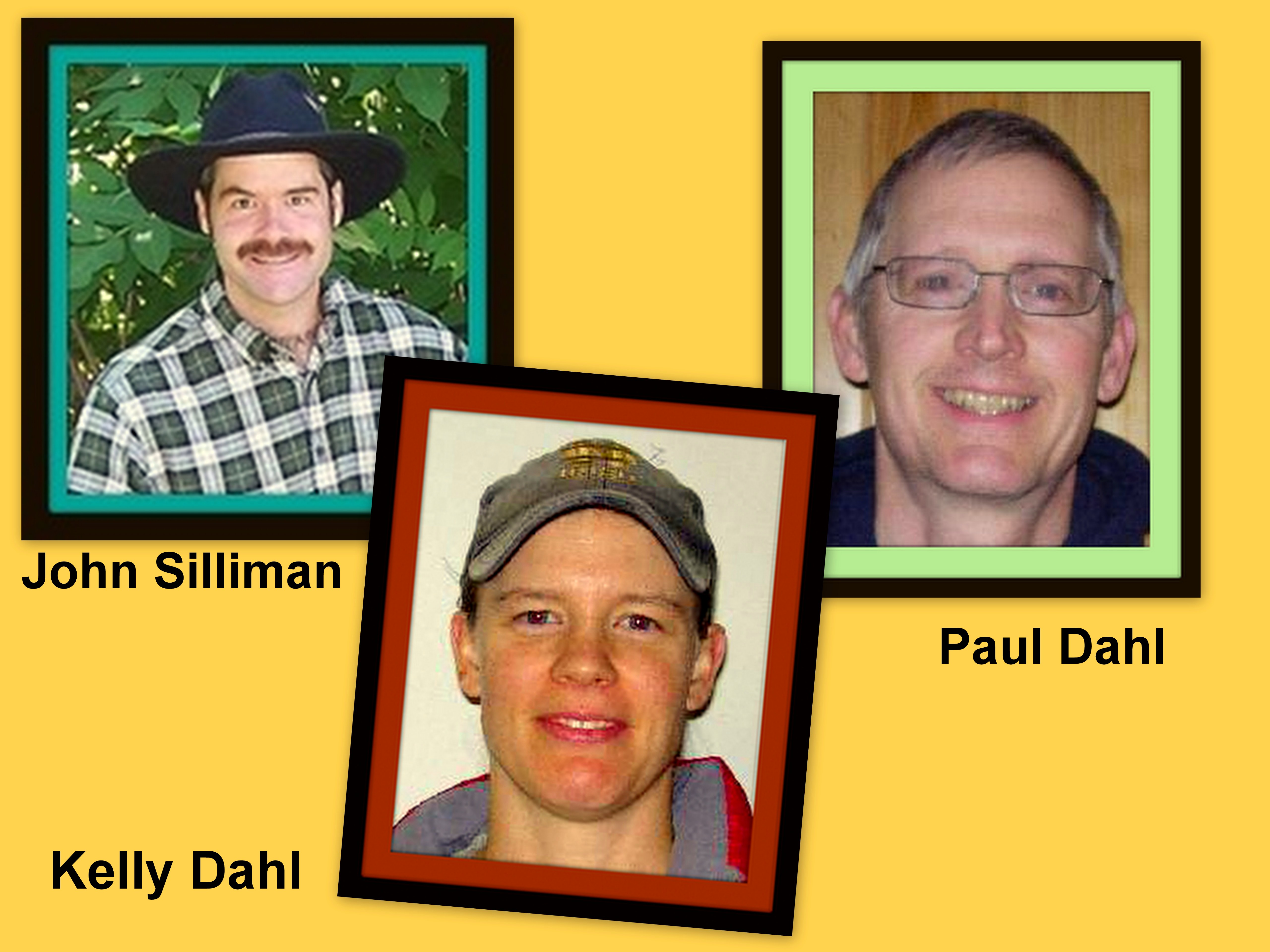 John Silliman, Kelly Dahl and Paul Dahl